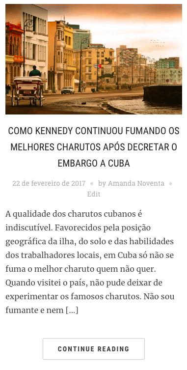 A história de Kennedy e seus charutos cubanos, no blog Amanda Viaja